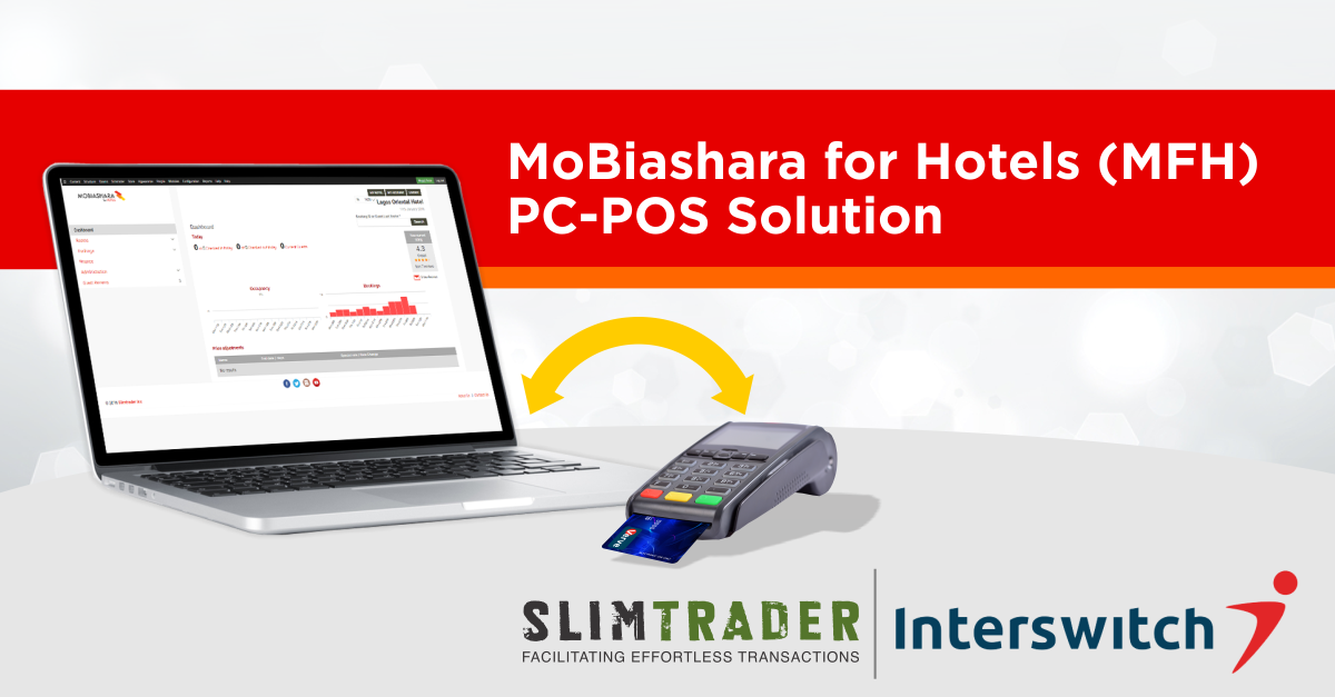 SlimTrader Launches Hotel PC-POS, Announces Interswitch as Launch Partner